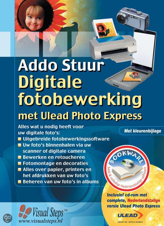Digitale fotobewerking met Ulead Photo Express + CD-ROM