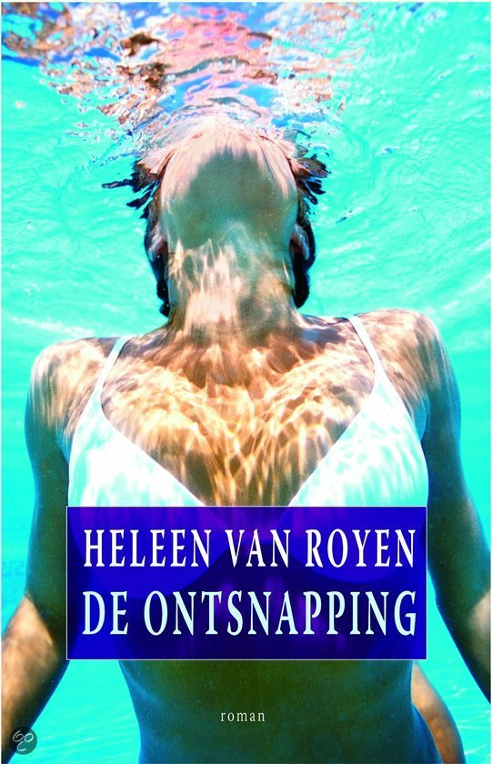 Heleen-van-Royen-De-Ontsnapping