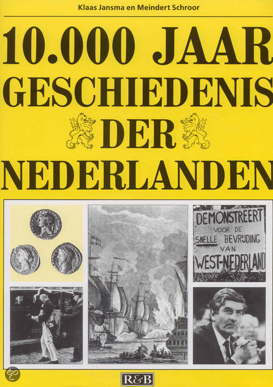 10.000 jaar geschiedenis der Nederlanden