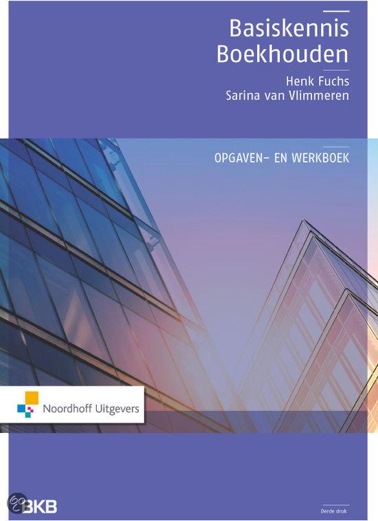 Basiskennis boekhouden / deel Opgaven- en werkboek