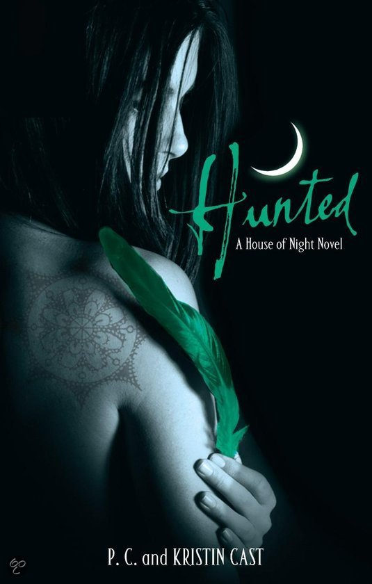Hunted (the House of Night #5) – P.C. & Kristin Cast