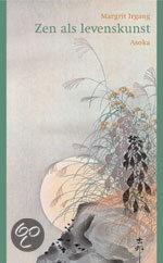 Zen Als Levenskunst