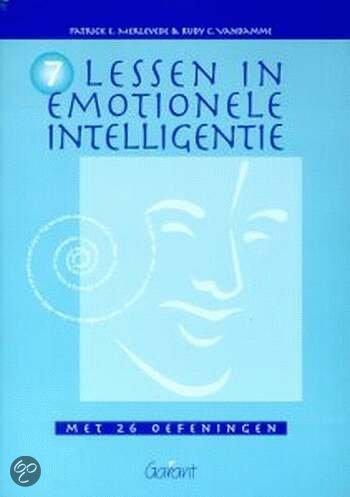 Zeven lessen in emotionele intelligentie / druk 1