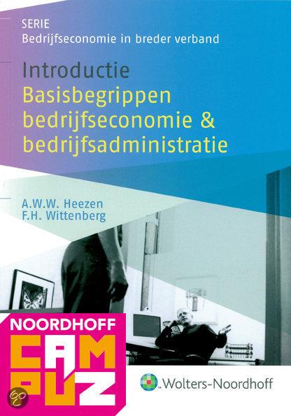 Introductie basisbegrippen bedrijfseconomie en bedrijfsadministratie / druk 2