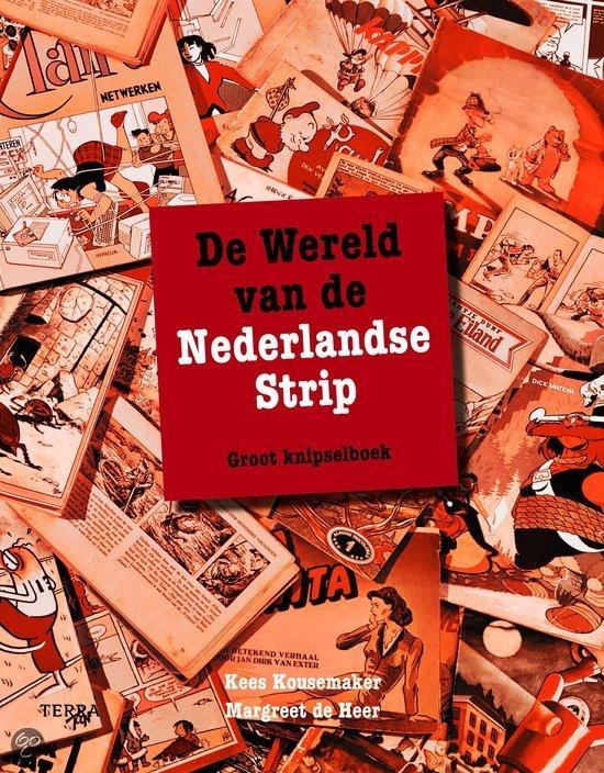De Wereld Van De Nederlandse Strip