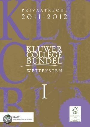 Kluwer Collegebundel / Wetteksten I & II 2011/2012
