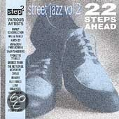 Street Jazz Vol. 2 (22 Steps Ahead)