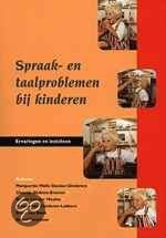 Spraak- en taalproblemen bij kinderen / druk 2