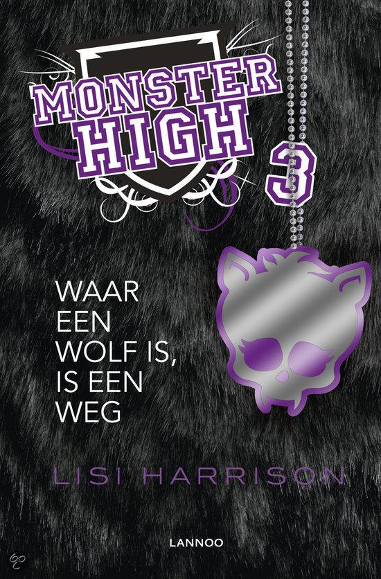 Monster High / 3 Waar een wolf is, is een weg
