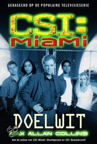Csi : Miami : Doelwit