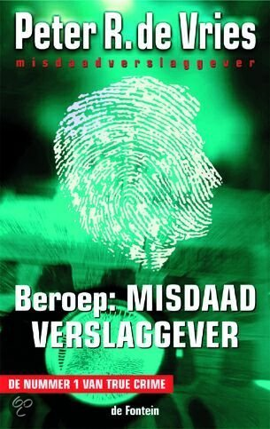 Beroep : misdaadverslaggever