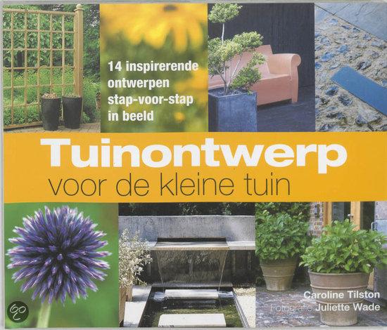 Tuinontwerp voor de kleine tuin c tilston 9789047503590 boeken for De eigentijdse tuin