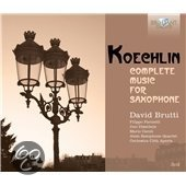 Koechlin; Complete Music For Saxaph