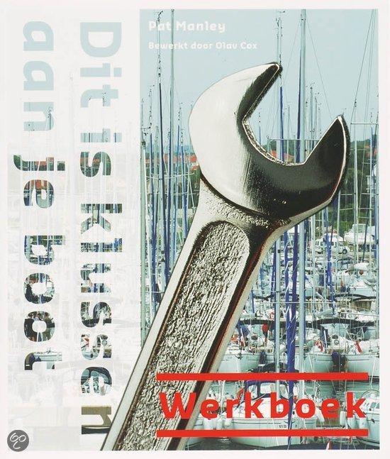 Dit is klussen aan je boot / Werkboek