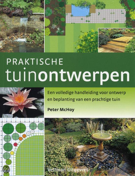 Praktische tuinontwerpen peter machoy peter for De geheime tuin boek