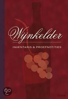 Wijnkelder Inventaris En Proefnotities