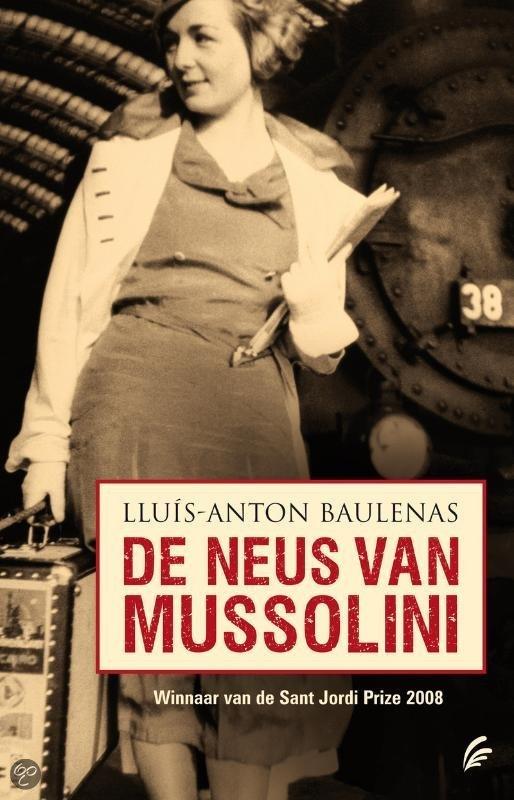 De neus van Mussolini