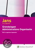 Grondslagen administratieve organisaties / A Algemene beginselen + CD-ROM