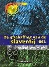 De afschaffing van de slavernij 1863 keerpunten