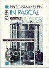 Leren programmeren: in Pascal / Turbo Pascal 7.0 / druk 1