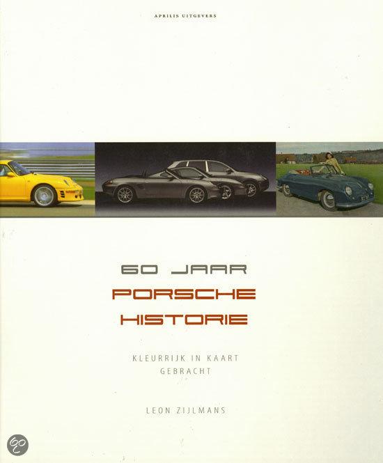 60 jaar Porsche historie