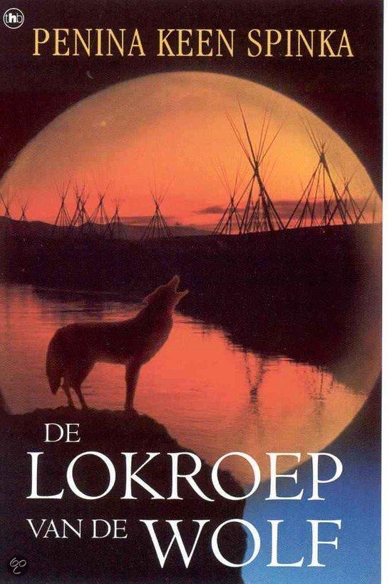De Lokroep Van De Wolf