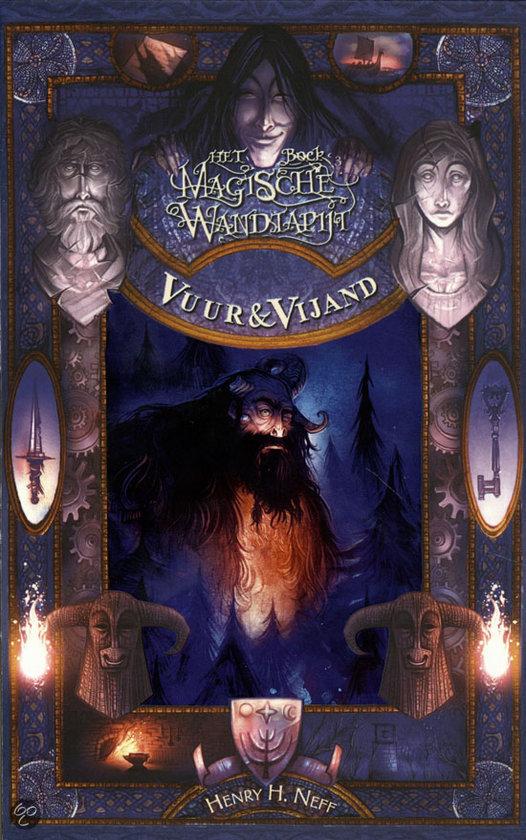 Het Magische Wandtapijt / 3 Vuur En Vijand