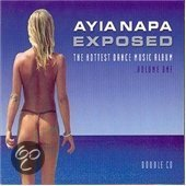 Ayia Napa Exposed Vol. 1
