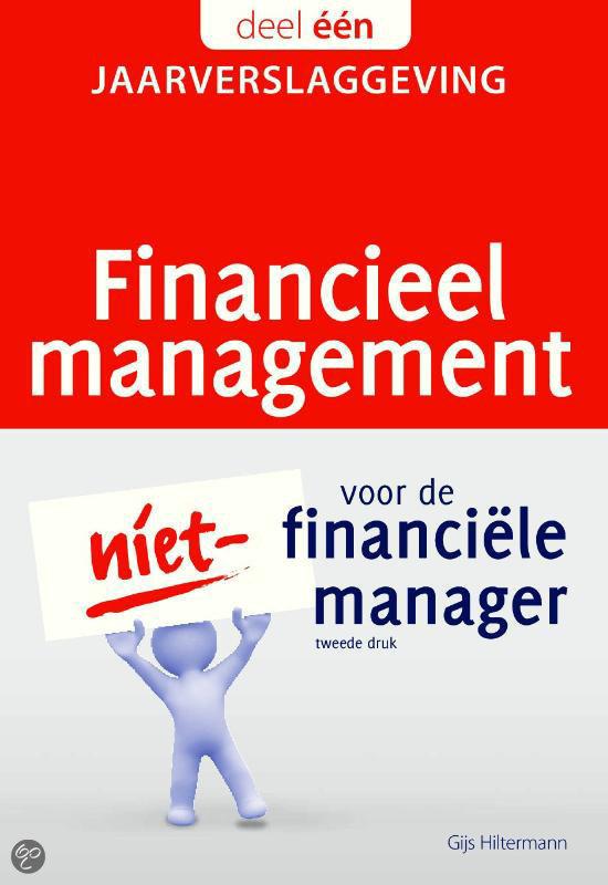 Financieel management voor de niet-financiele manager / 1.Jaarverslaggeving