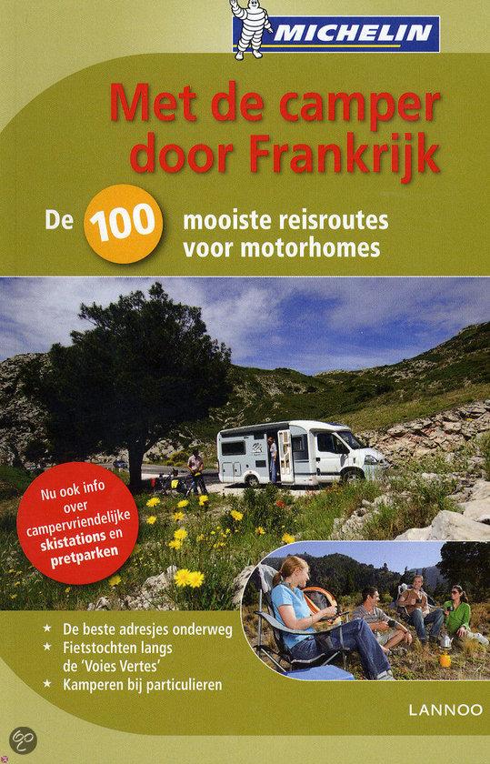 Met de camper door Frankrijk (Editie 2011)