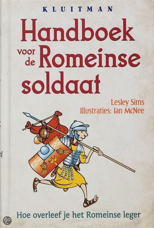 Handboek voor de Romeinse soldaat
