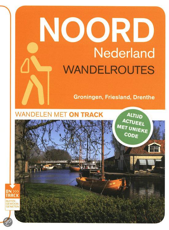 Wandelroutes Noord Nederland