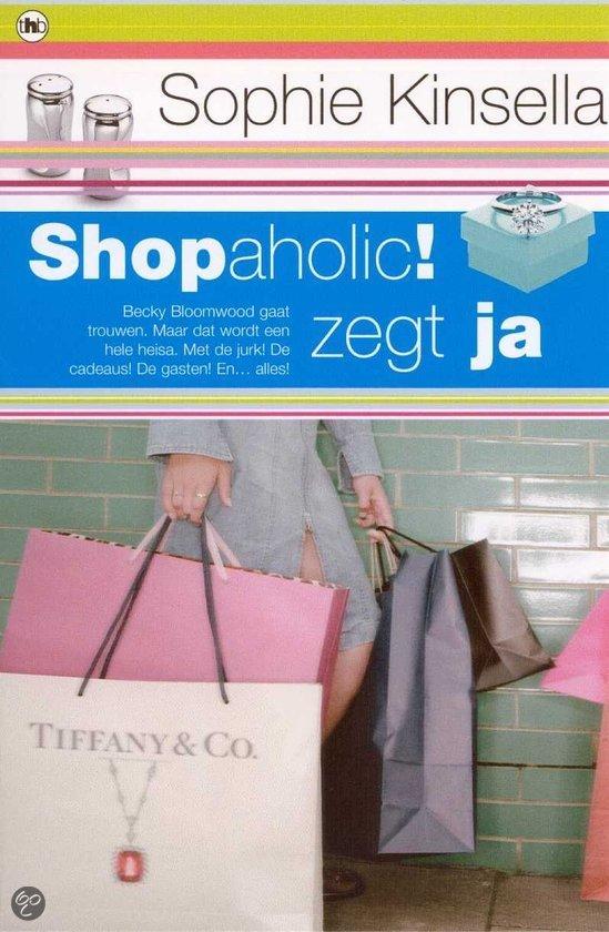 Shopaholic zegt ja!