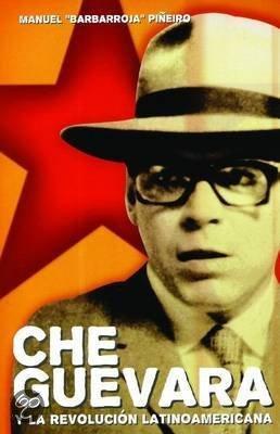 Che Guevara Y Revolucion