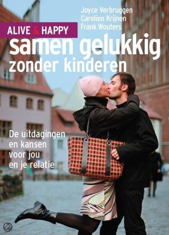 Alive and happy - Samen gelukkig zonder kinderen