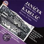Janacek: Glagolitic Mass;  Kabelac: Hamlet, Mystery of Time