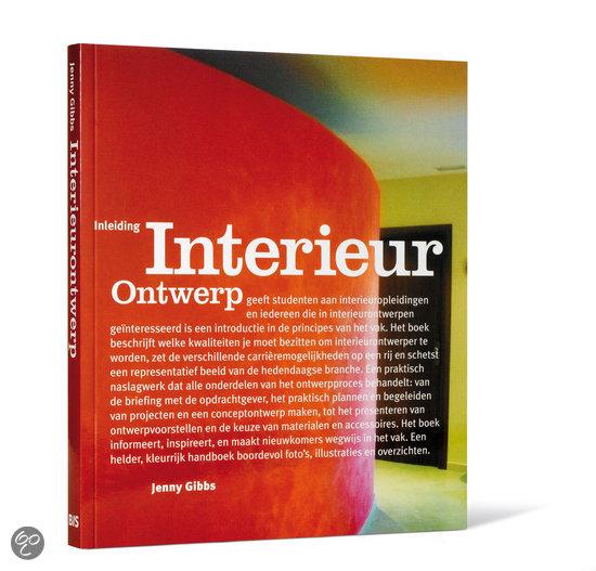 Inleiding interieurontwerp j gibbs for Bekende nederlandse interieur designers