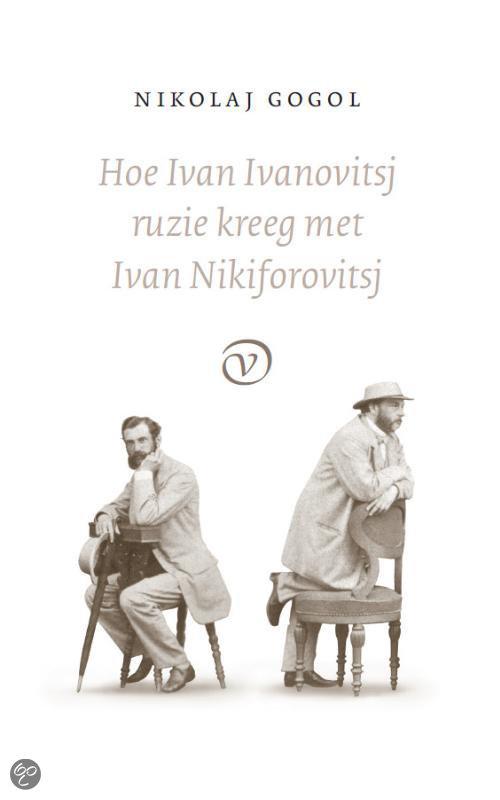 Hoe Ivan Ivanovitsj ruzie kreeg met Ivan Nikiforovitsj