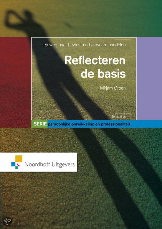 Persoonlijke ontwikkeling en professionaliteit / Reflecteren: de basis
