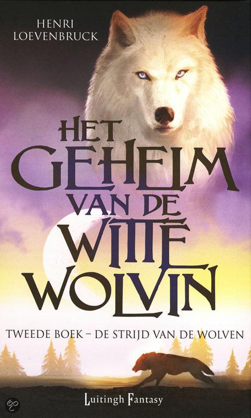 Het geheim van de Witte Wolvin 2 - De strijd van de wolven