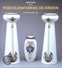 Egbert Estie en Porceleinfabriek Kroon