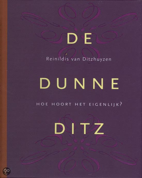 De Dunne Ditz