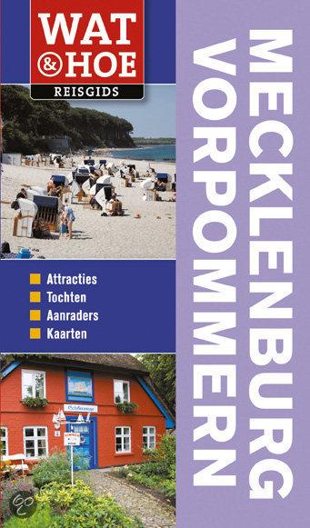 Wat & Hoe Mecklenburg-Vorpommern