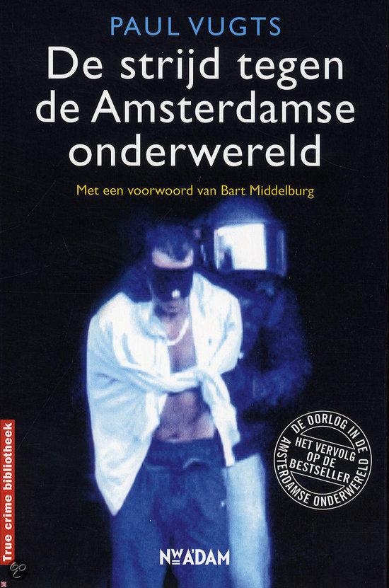 De strijd tegen de Amsterdamse onderwereld