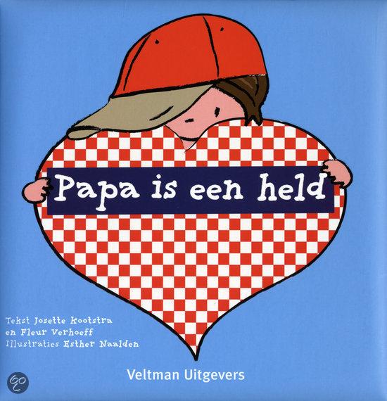 Papa Is Een Held