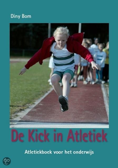 De kick in atletiek + prestatieladder + cd-rom