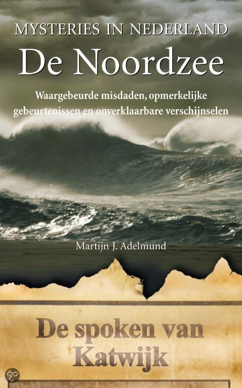 Mysteries in Nederland / De Noordzee