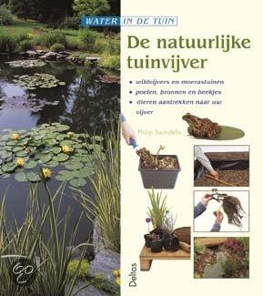 De natuurlijke tuinvijver philip swindells for Tuinvijver maken