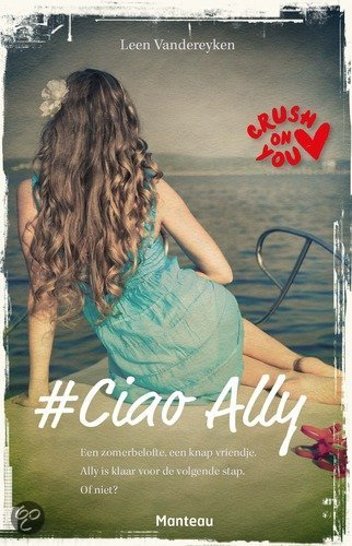 Crush on you / Ciao Ally