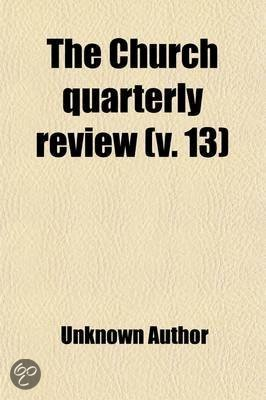 The Church Quarterly Review (Volume 13)